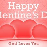 Happy Valentine's Day from your friends at Good Shepherd. God Loves You!