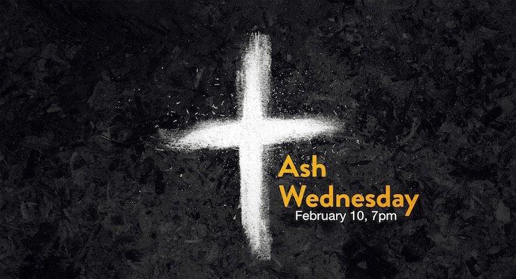 Ash Wednesday, Feb 10