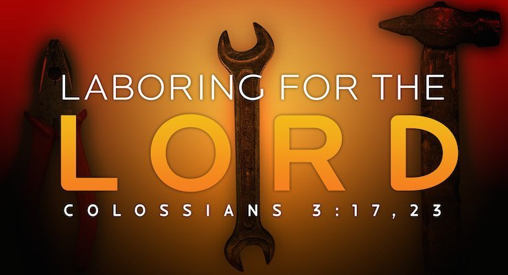 Laboring for the Lord